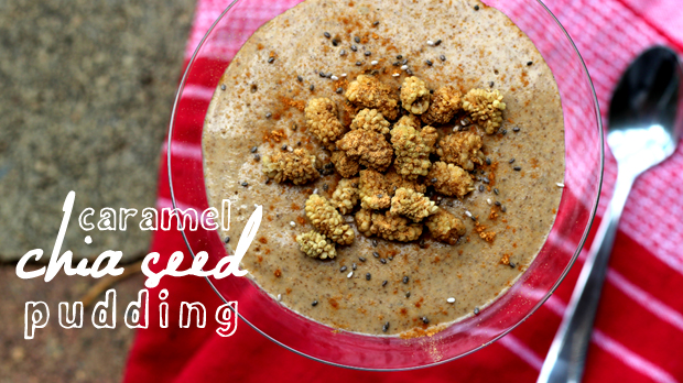 Raw Caramel Chia Seed Pudding