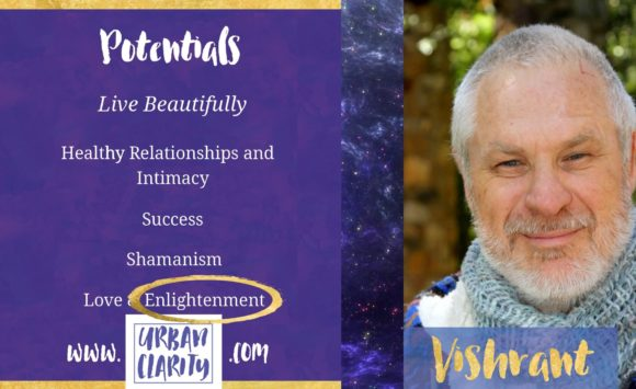 Vishrant – Defining Enlightenment