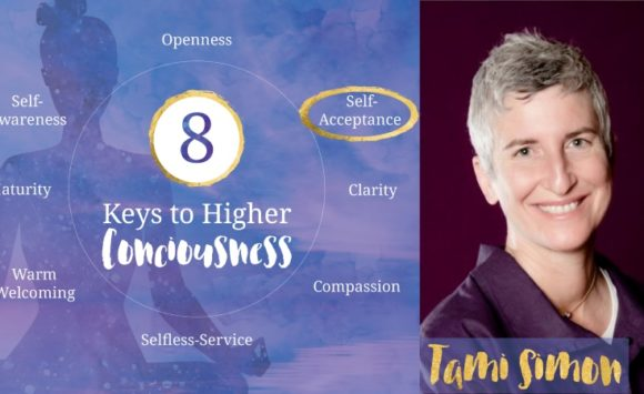 Tami Simon Interview Self Acceptance and Caring for Yourself